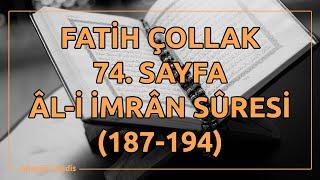 Fatih Çollak - 74.Sayfa - Âl-i İmrân Suresi (187-194)