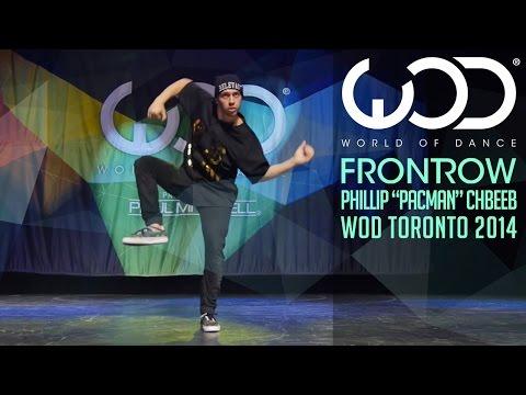 Phillip PACMAN Chbeeb  Front Row  World of Dance Toronto 2014 WODTO