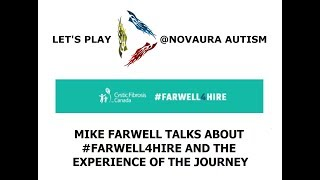 Mike Farwell of #Farwell4Hire Talks About His Cystic Fibrosis Fundraising Campaign