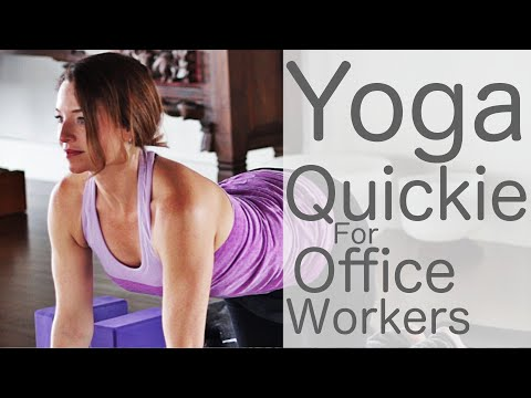 15 Minute Yoga Quickie for Office Workers with Lesley Fightmaster