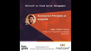 Automation Principles at Helpshift