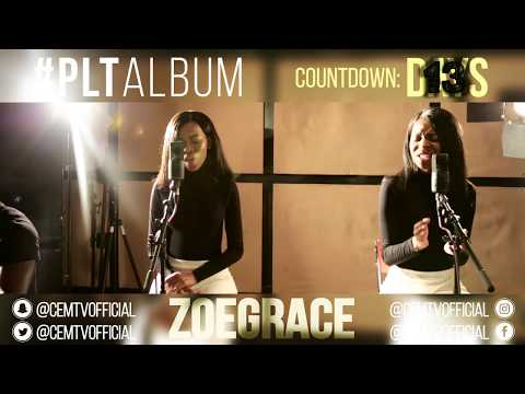 Zoe Grace - #PLTAlbum Countdown: 13 Days To Go! (Break Every Chain - Tasha Cobbs)