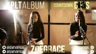 Zoe Grace PLTAlbum Countdown 13 Days To Go Break Every Chain - Tasha Cobbs.mp3