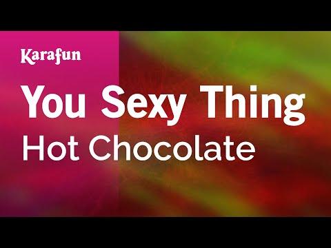 Karaoke You Sexy Thing - Hot Chocolate *