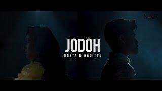 NEETA & RADITYO - JODOH (OFFICIAL MTV)