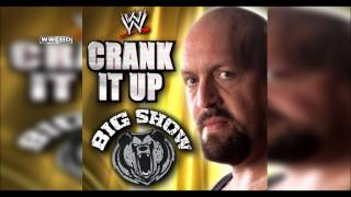 "WWE: ""Crank It Up"" (Big Show) Theme Song + AE (Arena Effect)"