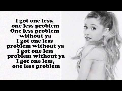 Ariana grande problem lyric!