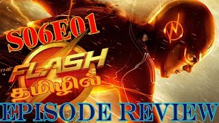 THE FLASH SEASON 6 EPISODE 1 REVIEW IN TAMIL