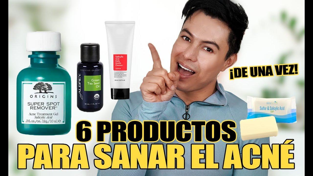 6 Productos para Sanar El Acné De Una Vez