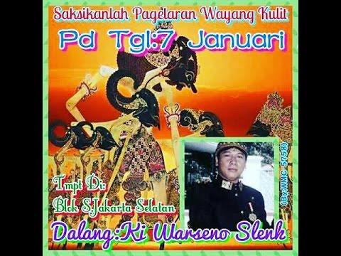 KI WARSENO SLENK PANDHU DADI RATU LIVE JAKARTA SELATAN
