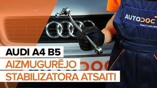 Kā nomainīt aizmugurējā stabilizatora atsaite AUDI A4 B5[PAMĀCĪBA]