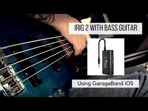3 Things - iRig 2 , Bass Guitar and GarageBand!