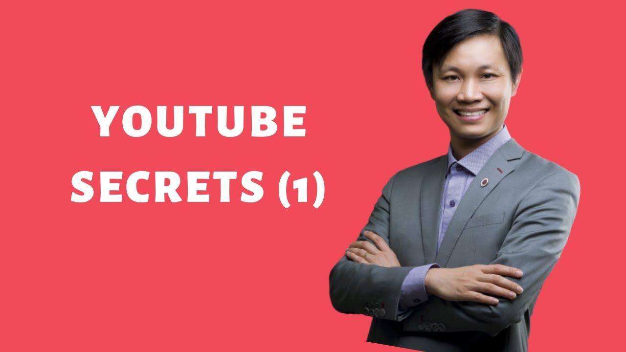 Youtube Secrets (P1): Bí mật xây dựng kênh Youtube thành công
