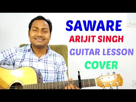 Saware | Arijit Singh | Easy Guitar Lesson | Cover | Mayoor