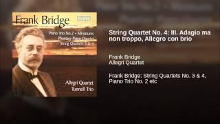 String Quartet No. 4: III. Adagio ma non troppo, Allegro con brio