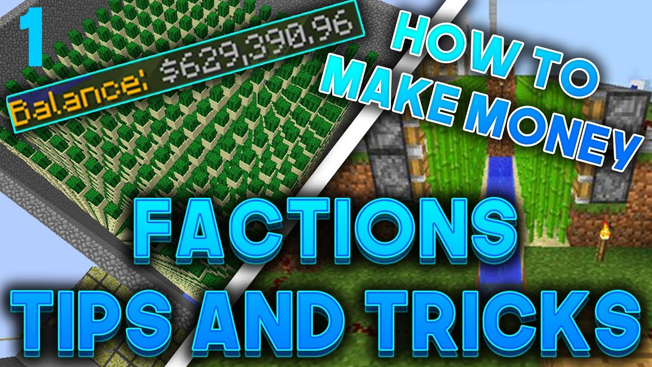 HOW TO MAKE MONEY QUICKLY IN ANY FACTIONS SERVER (Factions Tips