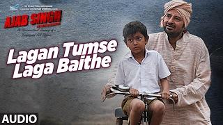 Lagan Tumse Laga Baithe Audio Song | Ajab Singh Ki Gajab Kahani | Rishi Prakash  …