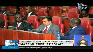 Senate committee terms Solai dam tragedy as mass murder