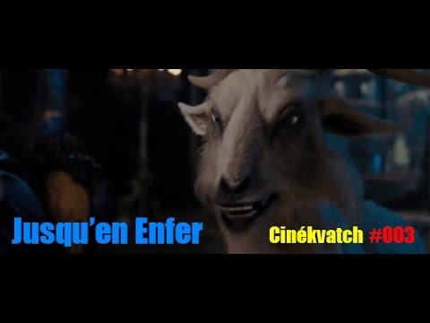 Cinékvatch #003 - Jusqu'en Enfer poster