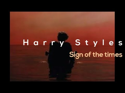Harry Styles-Sign of the times- (LYRICS)-DOWNLOAD FREE SONG