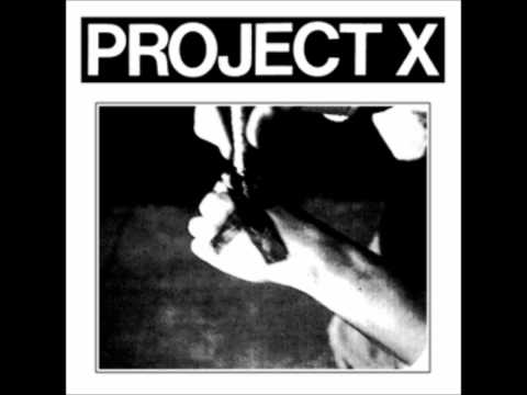 "Project X - ""Straight Edge Revenge"""