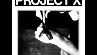 Watch Project X Straight Edge Revenge video