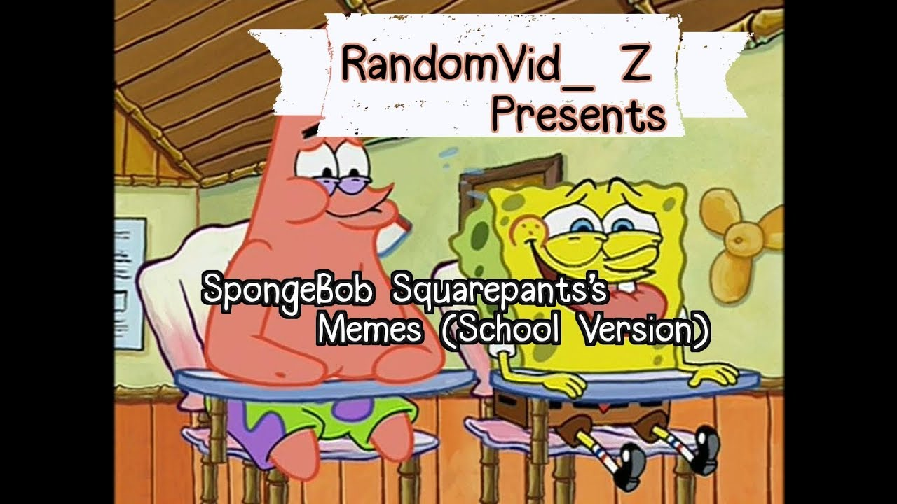 Spongebob Meme About School