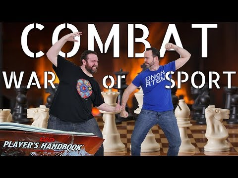 Combat as War or Sport? & Adversarial DMs - Web DM 5e Dungeons & Dragons