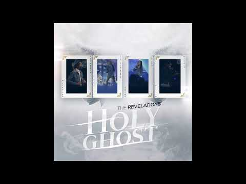The Revelations - Holy Ghost Official Audio
