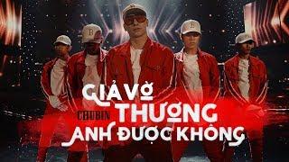 Giả Vờ Thương Anh Được Không - Chu Bin (Official Dance MV)