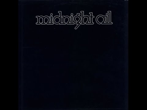 Midnight Oil - Midnight Oil (1978) [FULL ALBUM] HQ