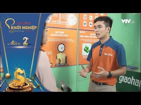 CÀ PHÊ KHỞI NGHIỆP VTV1 - GHN - GIAO HÀNG NHANH