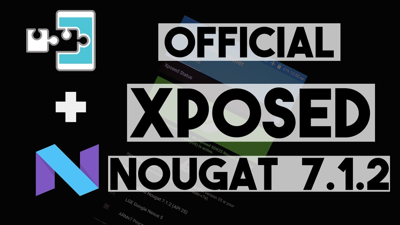 OFFICIAL Xposed Installer for Android Nougat 7, 7 1 1, 7 1 2, Lineage OS  14 1 | How to Install by TechTalk Express