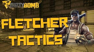 Dirty Bomb Guide | How to Play Fletcher (Coaching Session, Dirty Bomb Gameplay))