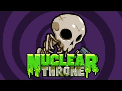 The Nuclear Throne Together Experience - Nuclear Throne Together