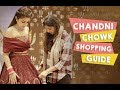Shopping in Chandni Chowk | Delhi Shopping | Wedding Lehenga