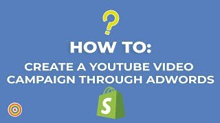 So Erstellen Sie ein YouTube-Video-Kampagne über AdWords - E-commerce-Tutorials