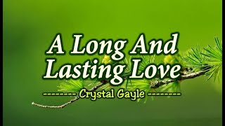 A Long And Lasting Love - Crystal Gayle (KARAOKE)