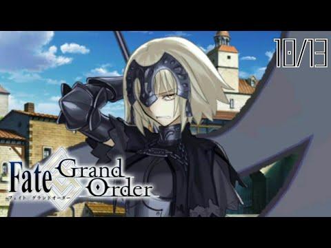 Fate/Grand Order | Unit 2 | Main Story 10 - (10/13)
