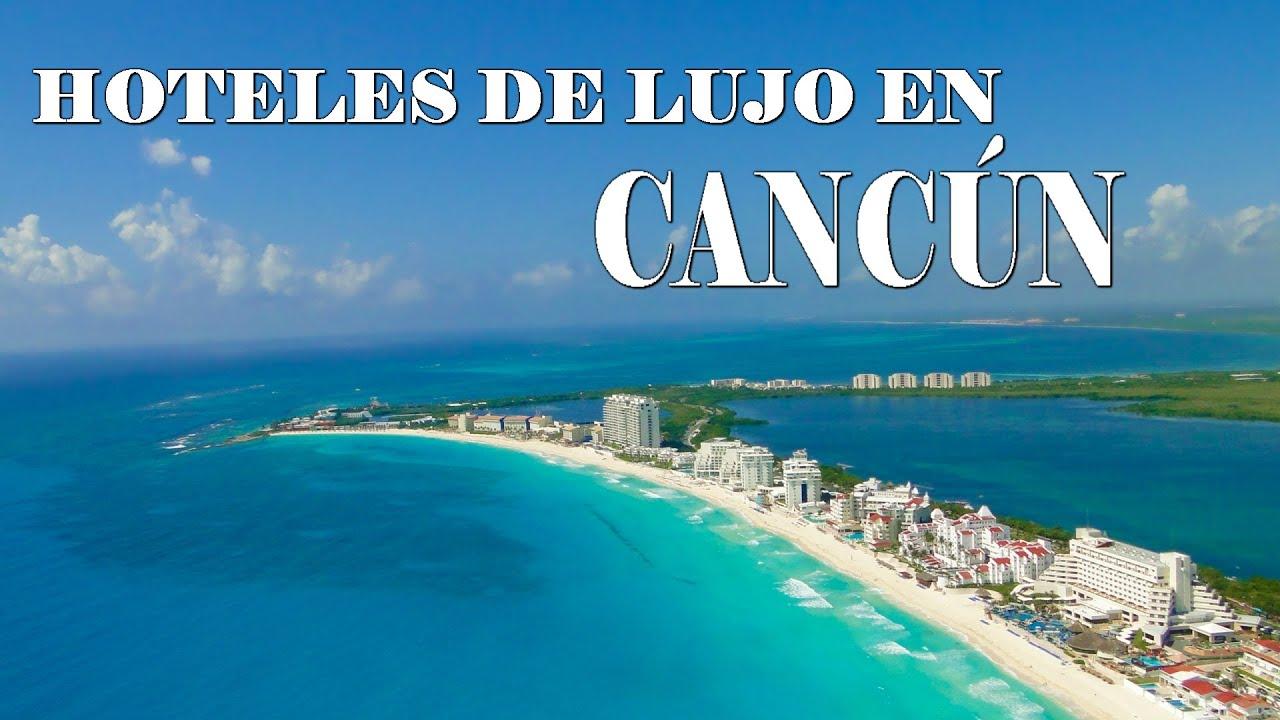 Hoteles de lujo en canc n youtube for Hoteles de lujo en vitoria