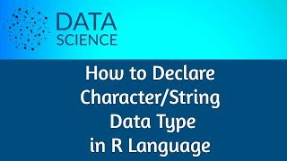 Declare Character Data Type in R Language