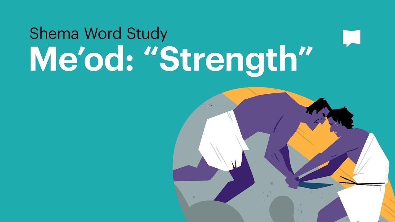 Word Study: Me'od -