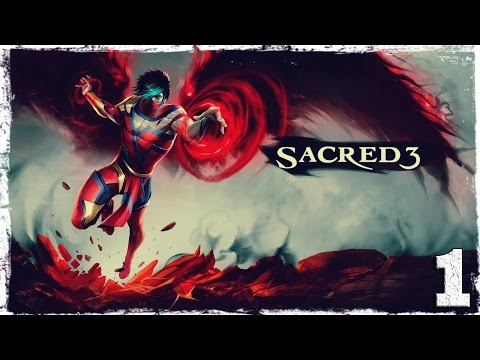 Смотреть прохождение игры Sacred 3. #1: Приключение начинается.