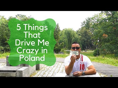 5 Things That Drive Me Crazy in Poland : Episode 16