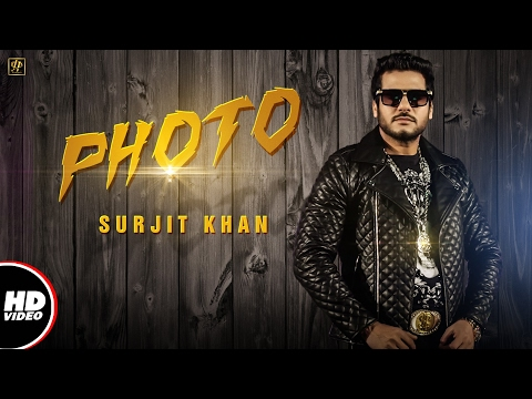 Surjit Khan : PHOTO (Official Video) | Beat Minister | Raj Kakra | New Punjabi Song 2017
