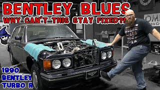 Bentley Blues! Why can't HOOVIES '90 Bentley Turbo R stay fixed? The CAR WIZARD explains exactly why