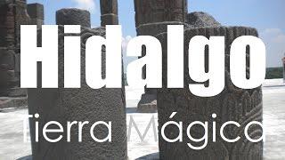 Hidalgo Tierra Mágica por Hidalgo Tierra Mágica