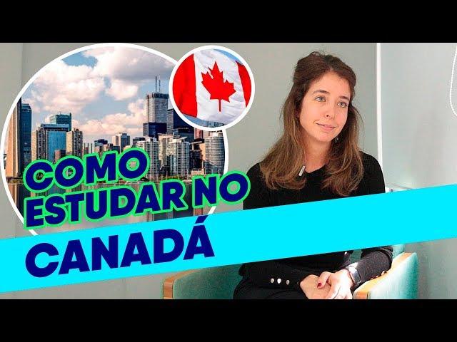 COMO ESTUDAR NO CANADÁ | Estudar Fora e Guia do Estudante