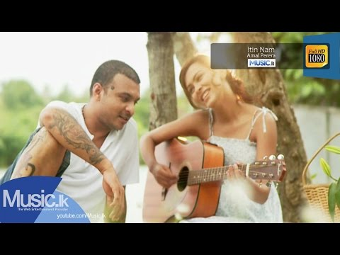 Itin Nam - Amal Perera(Official HD Video) From www.Music.lk