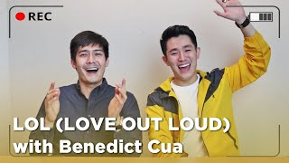 LOVE ADVICE with BENEDICT CUA (Love Out Loud Ep. 1) | Robi Domingo